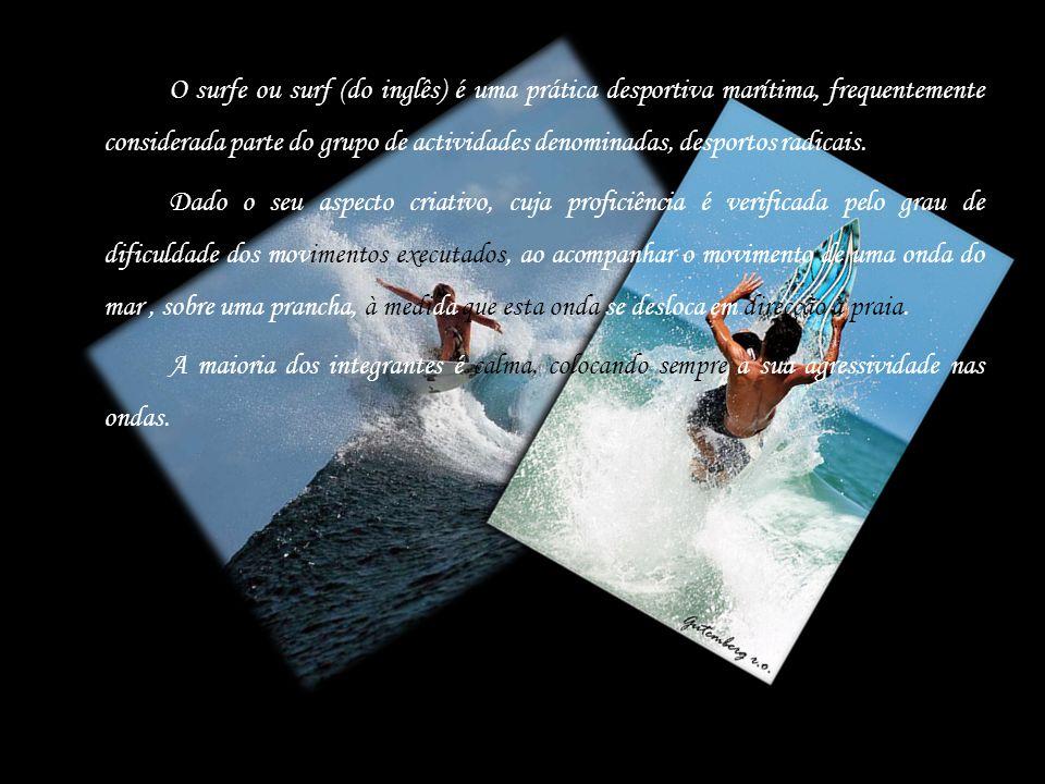 O surfe ou surf (do inglês) é uma prática desportiva marítima, frequentemente considerada parte do grupo de actividades denominadas, desportos radicais.