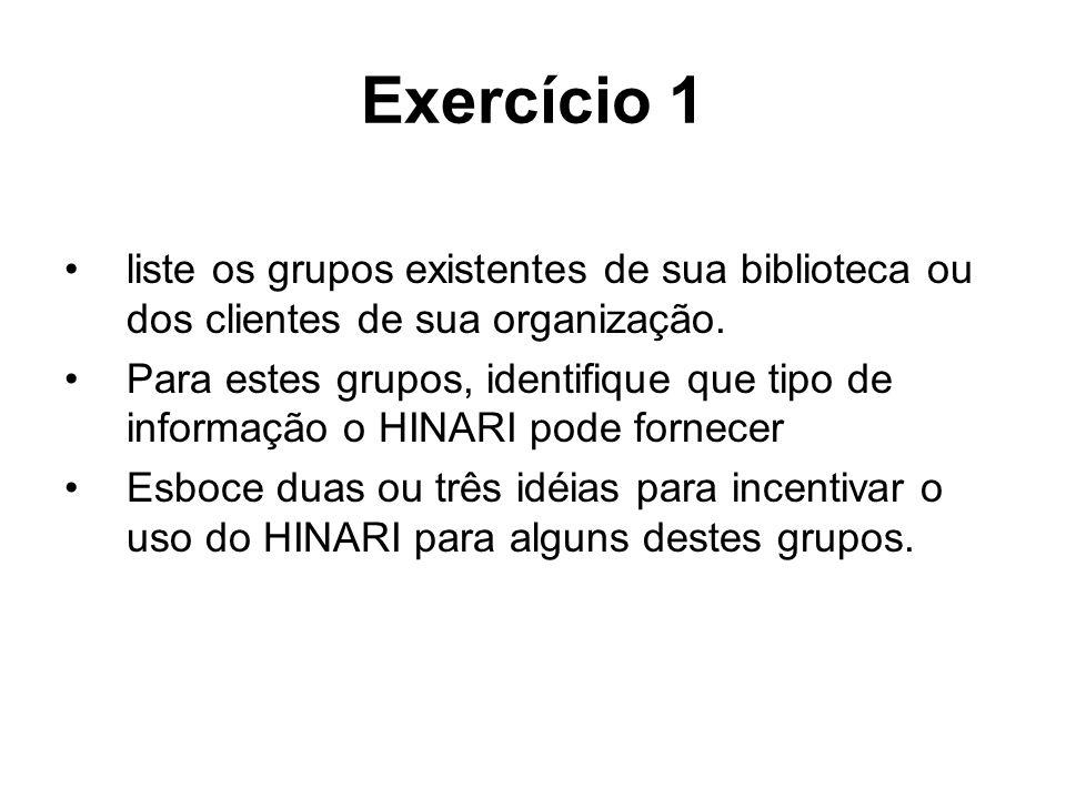 Exercício 1 liste os grupos existentes de sua biblioteca ou dos clientes de sua organização.