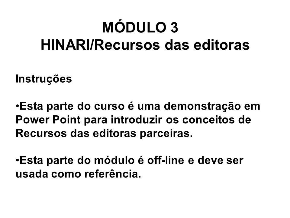 MÓDULO 3 HINARI/Recursos das editoras