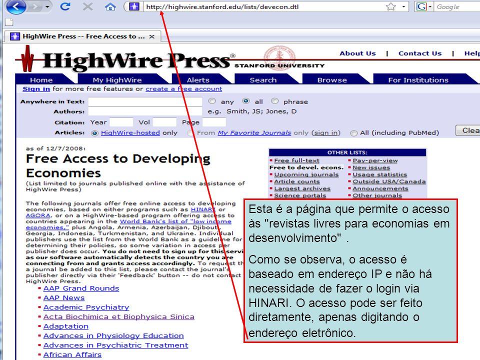 Esta é a página que permite o acesso às revistas livres para economias em desenvolvimento .
