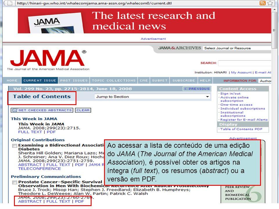 Ao acessar a lista de conteúdo de uma edição do JAMA (The Journal of the American Medical Association), é possível obter os artigos na íntegra (full text), os resumos (abstract) ou a versão em PDF.