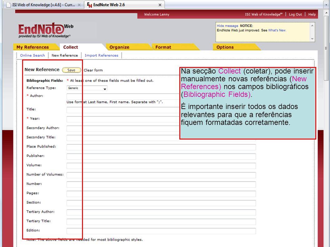 Na secção Collect (coletar), pode inserir manualmente novas referências (New References) nos campos bibliográficos (Bibliographic Fields).