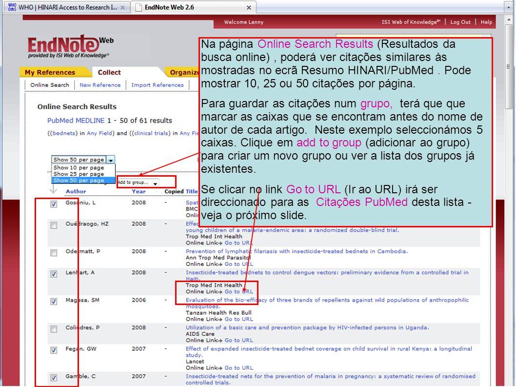 Na página Online Search Results (Resultados da busca online) , poderá ver citações similares às mostradas no ecrã Resumo HINARI/PubMed . Pode mostrar 10, 25 ou 50 citações por página.