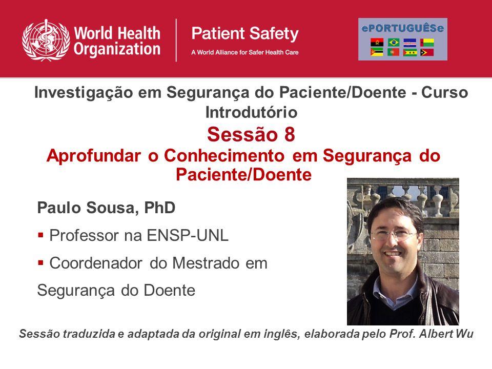 Aprofundar o Conhecimento em Segurança do Paciente/Doente