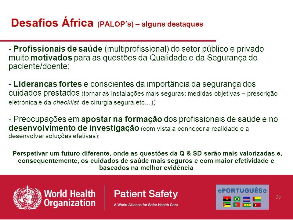 Desafios África (PALOP's) – alguns destaques