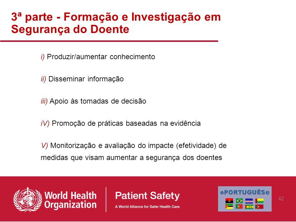 3ª parte - Formação e Investigação em Segurança do Doente