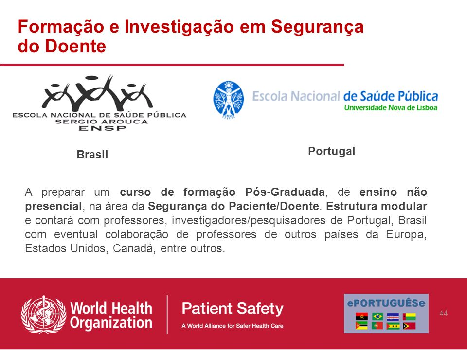 Formação e Investigação em Segurança do Doente
