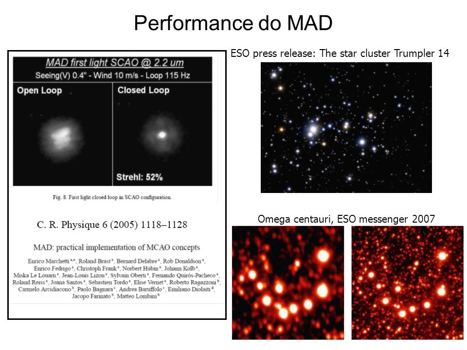Performance do MAD ESO press release: The star cluster Trumpler 14