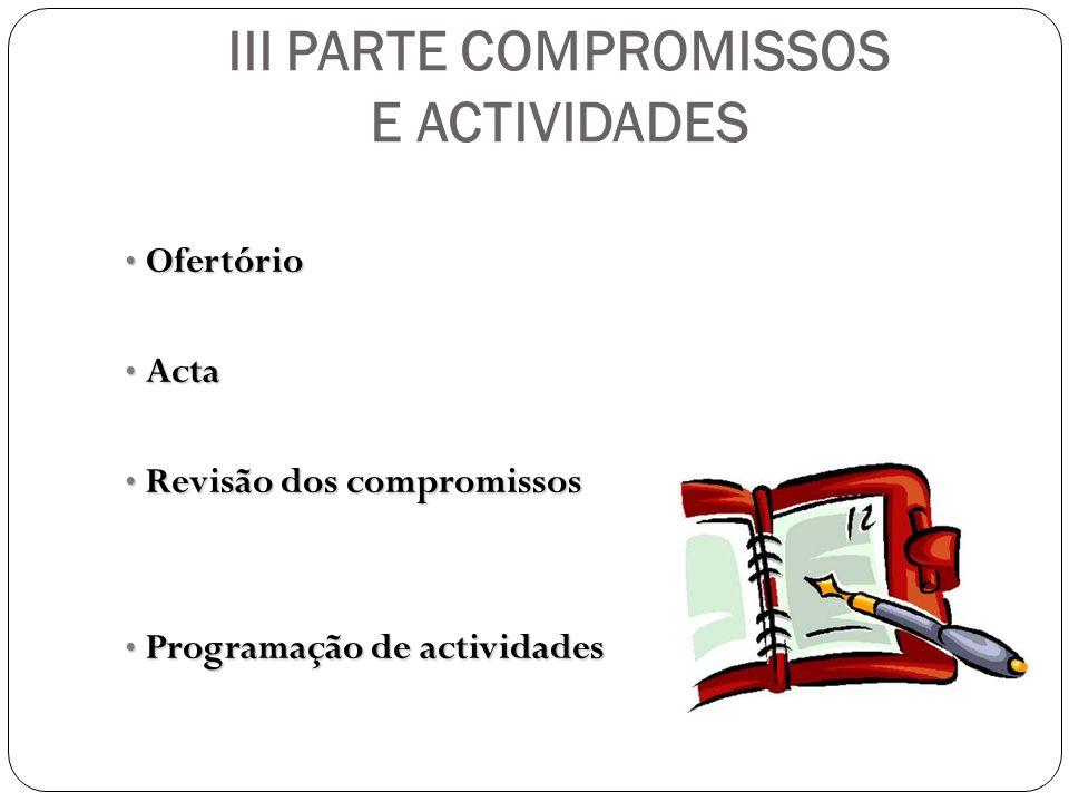 III PARTE COMPROMISSOS E ACTIVIDADES