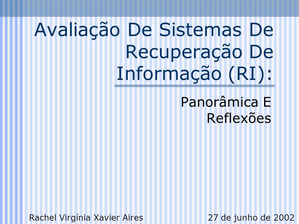 Avaliação De Sistemas De Recuperação De Informação (RI):