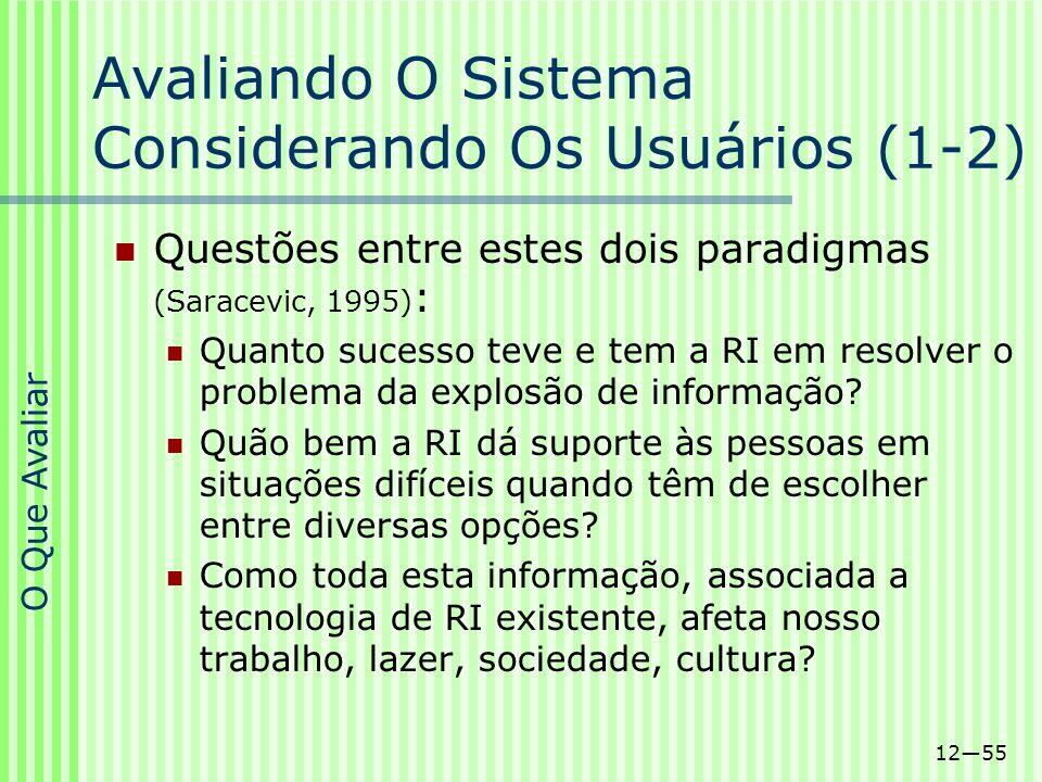 Avaliando O Sistema Considerando Os Usuários (1-2)