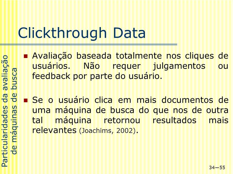 Particularidades da avaliação de máquinas de busca
