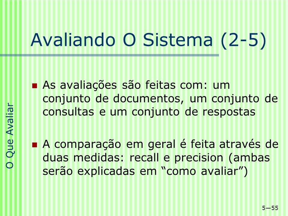 Avaliando O Sistema (2-5)