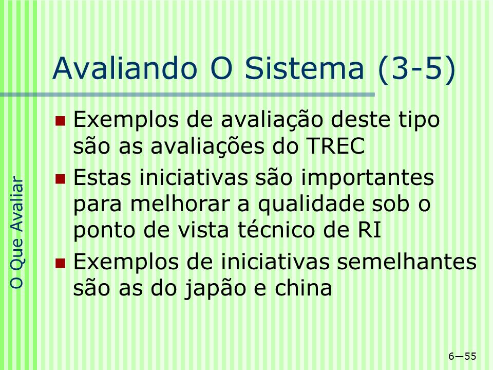 Avaliando O Sistema (3-5)