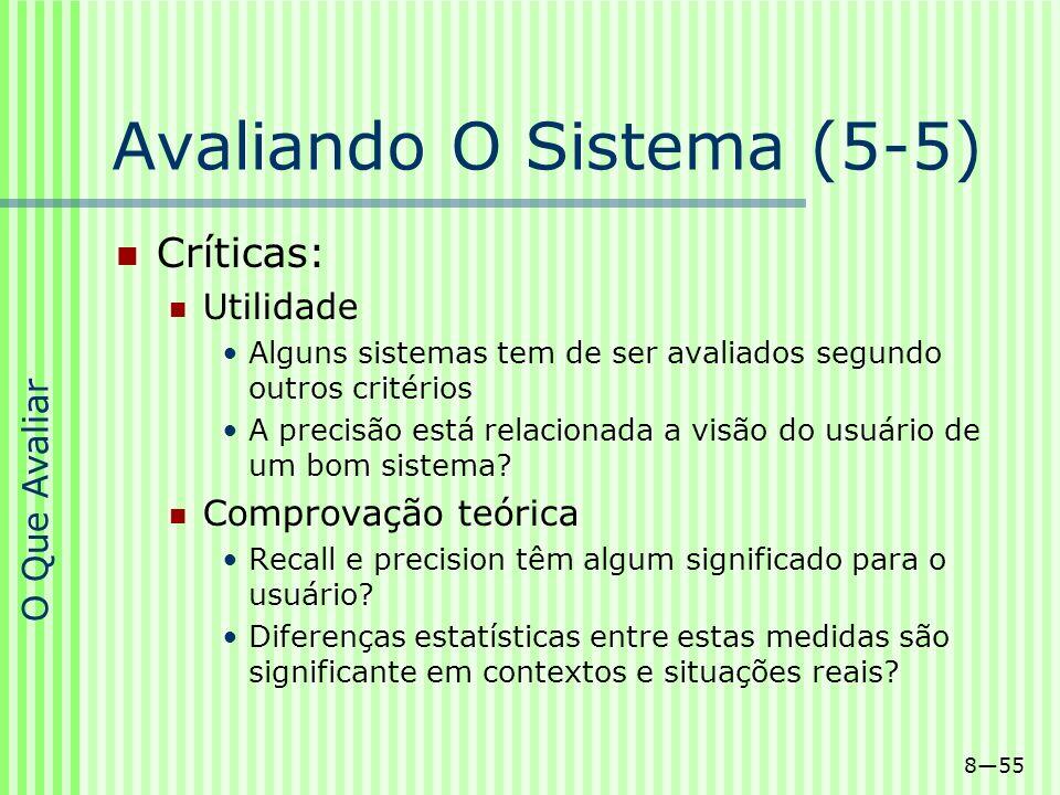 Avaliando O Sistema (5-5)