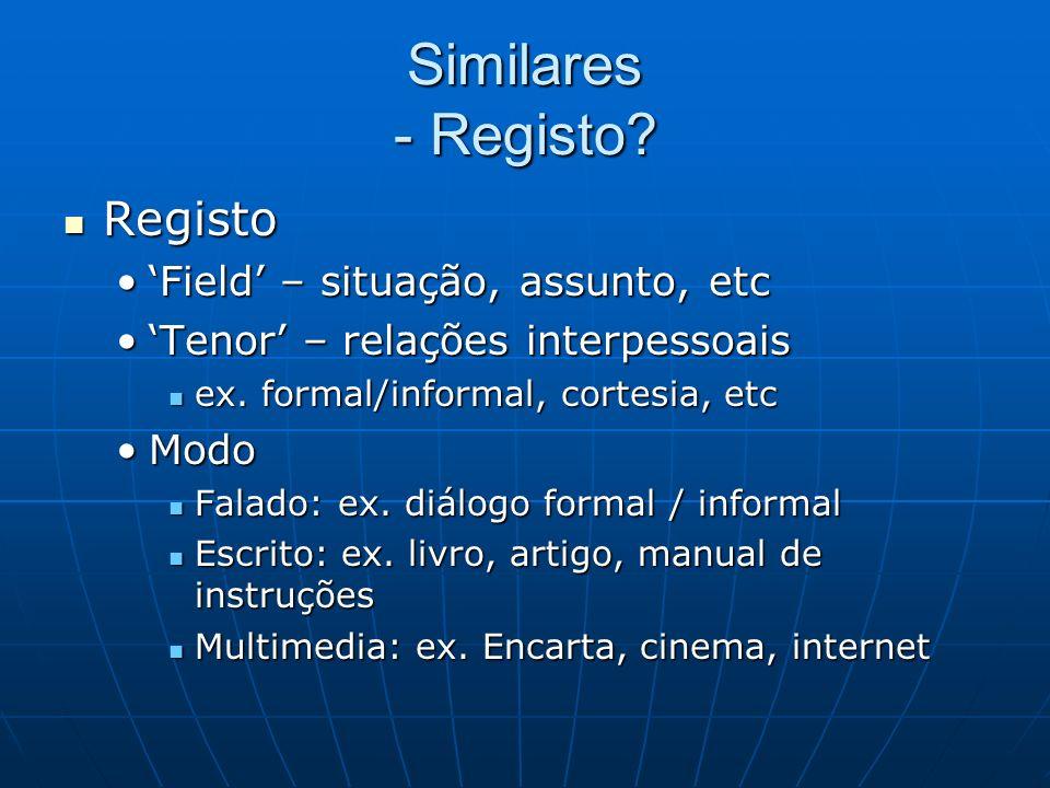 Similares - Registo Registo 'Field' – situação, assunto, etc