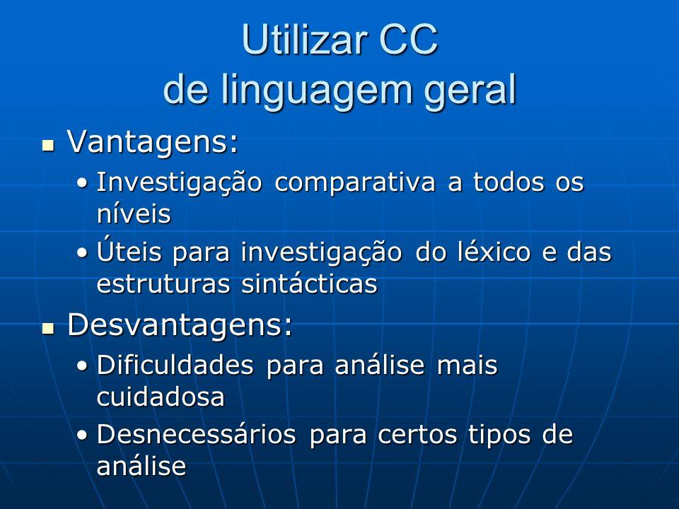 Utilizar CC de linguagem geral