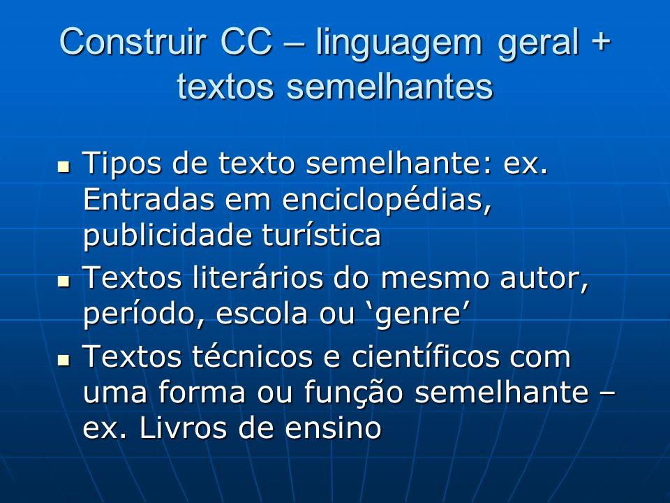Construir CC – linguagem geral + textos semelhantes