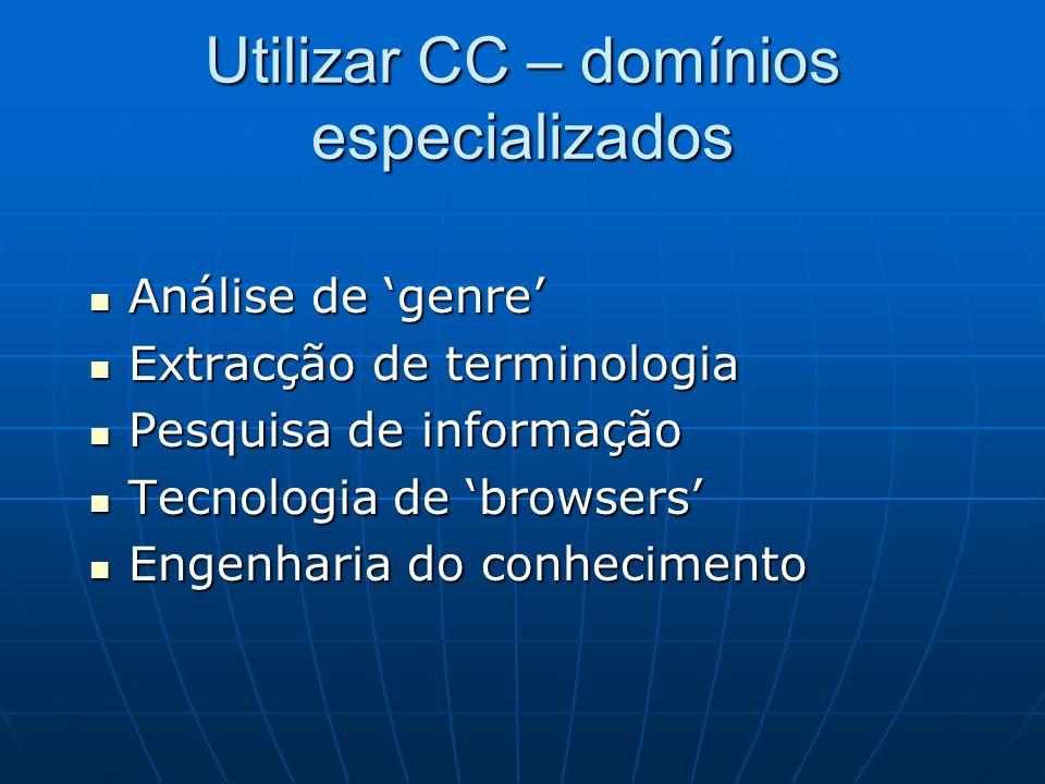 Utilizar CC – domínios especializados