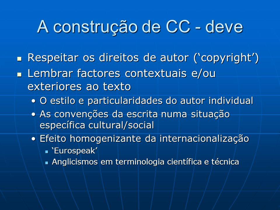 A construção de CC - deve