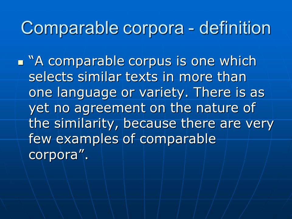 Comparable corpora - definition