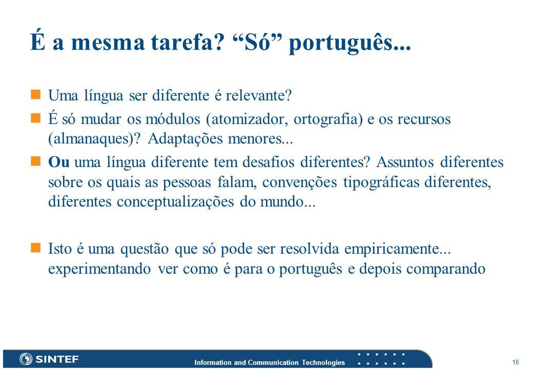É a mesma tarefa Só português...