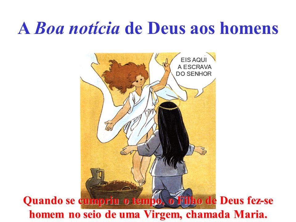 A Boa notícia de Deus aos homens