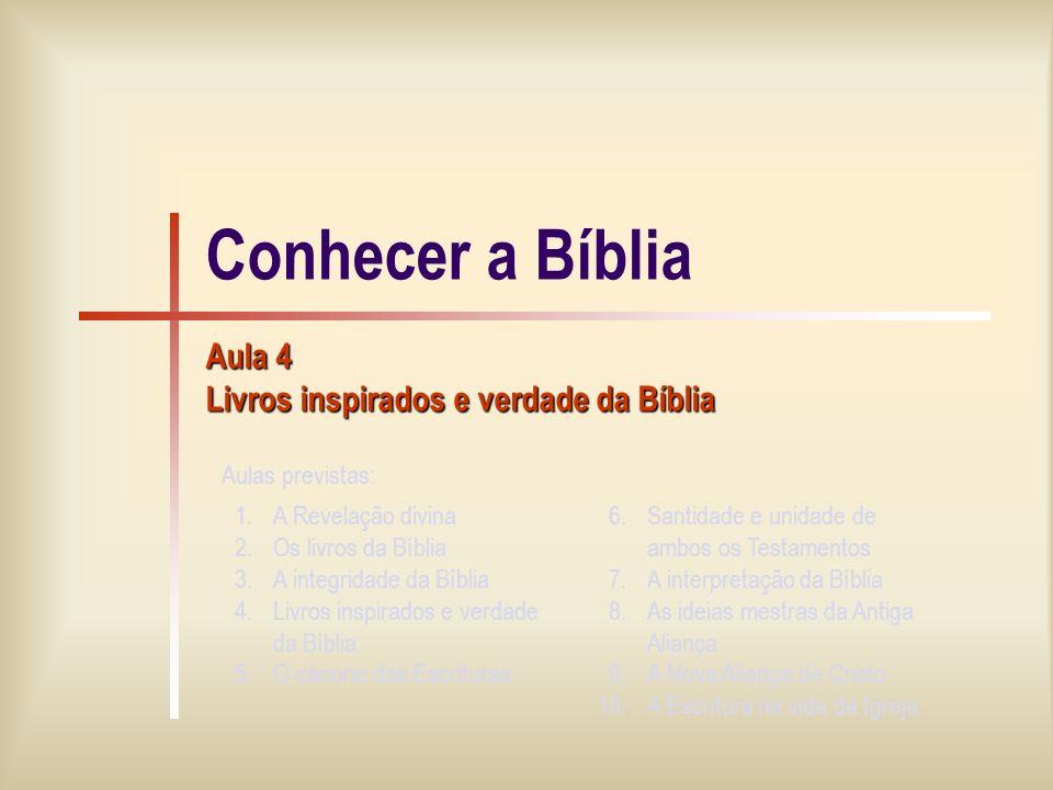 Aula 4 Livros inspirados e verdade da Bíblia