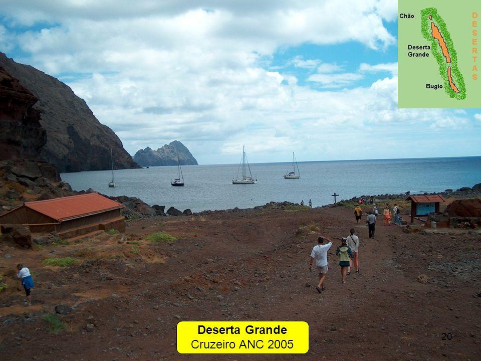 Deserta Grande Cruzeiro ANC 2005