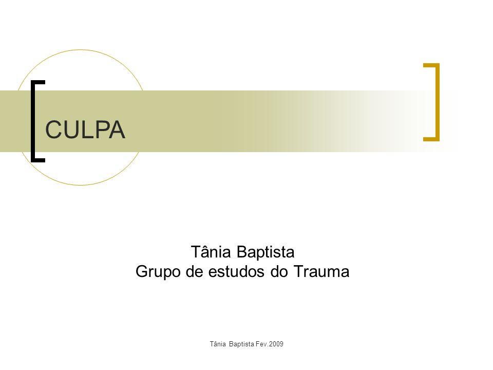 Tânia Baptista Grupo de estudos do Trauma