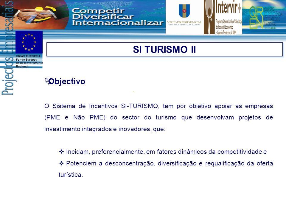 SI TURISMO II Objectivo