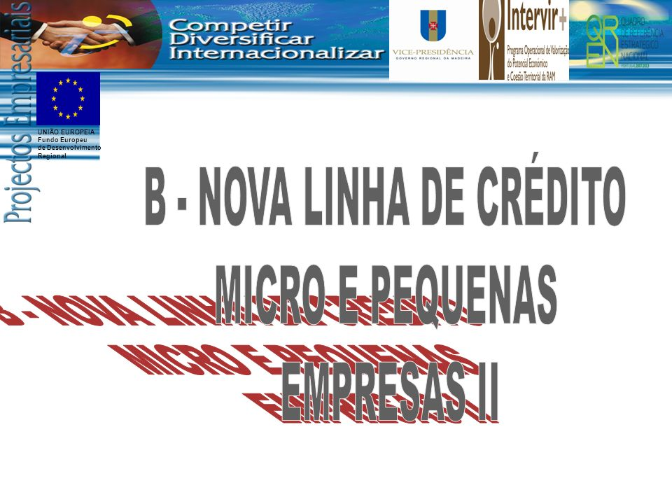 B - NOVA LINHA DE CRÉDITO