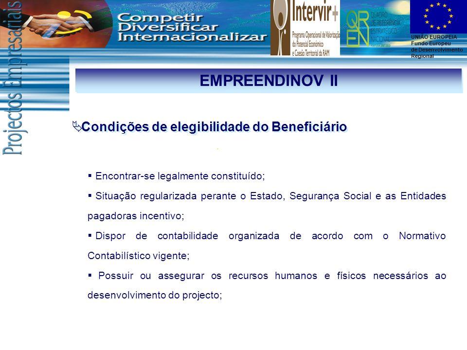 EMPREENDINOV II Condições de elegibilidade do Beneficiário