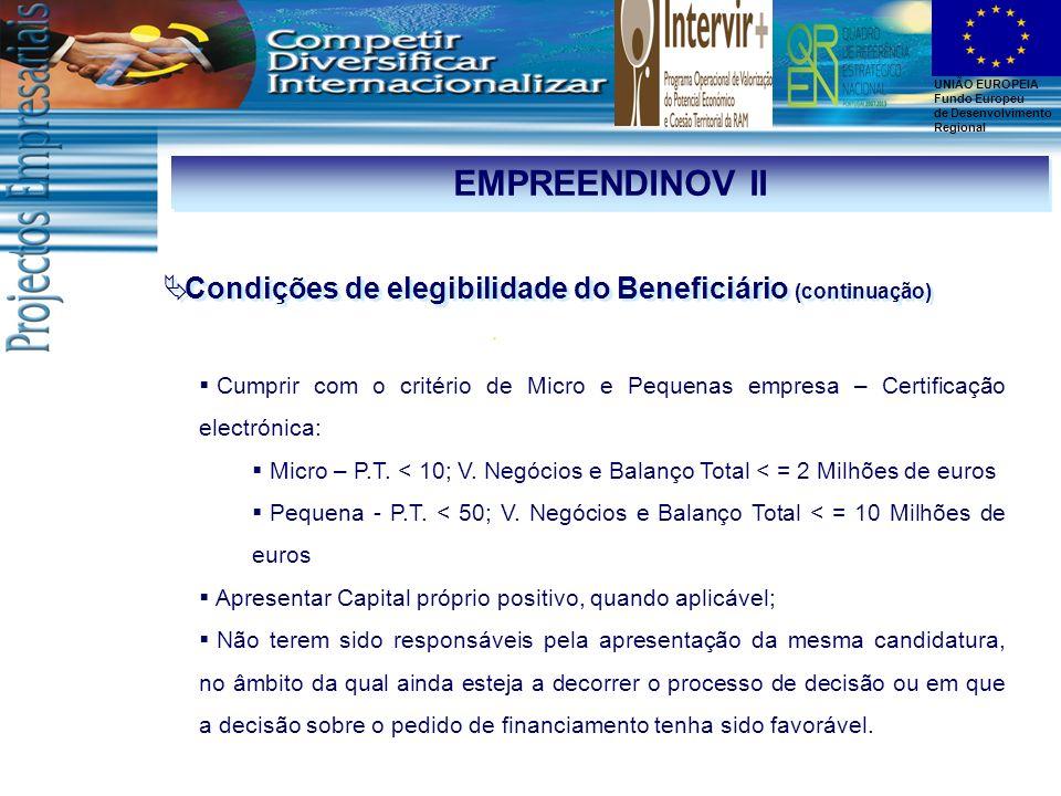EMPREENDINOV II Condições de elegibilidade do Beneficiário (continuação)
