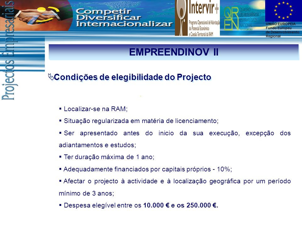 EMPREENDINOV II Condições de elegibilidade do Projecto