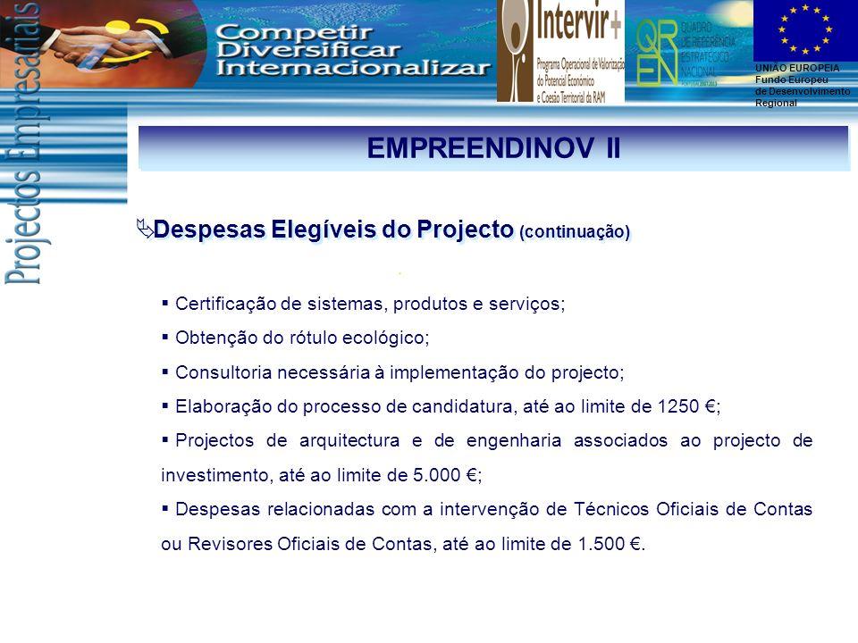 EMPREENDINOV II Despesas Elegíveis do Projecto (continuação)