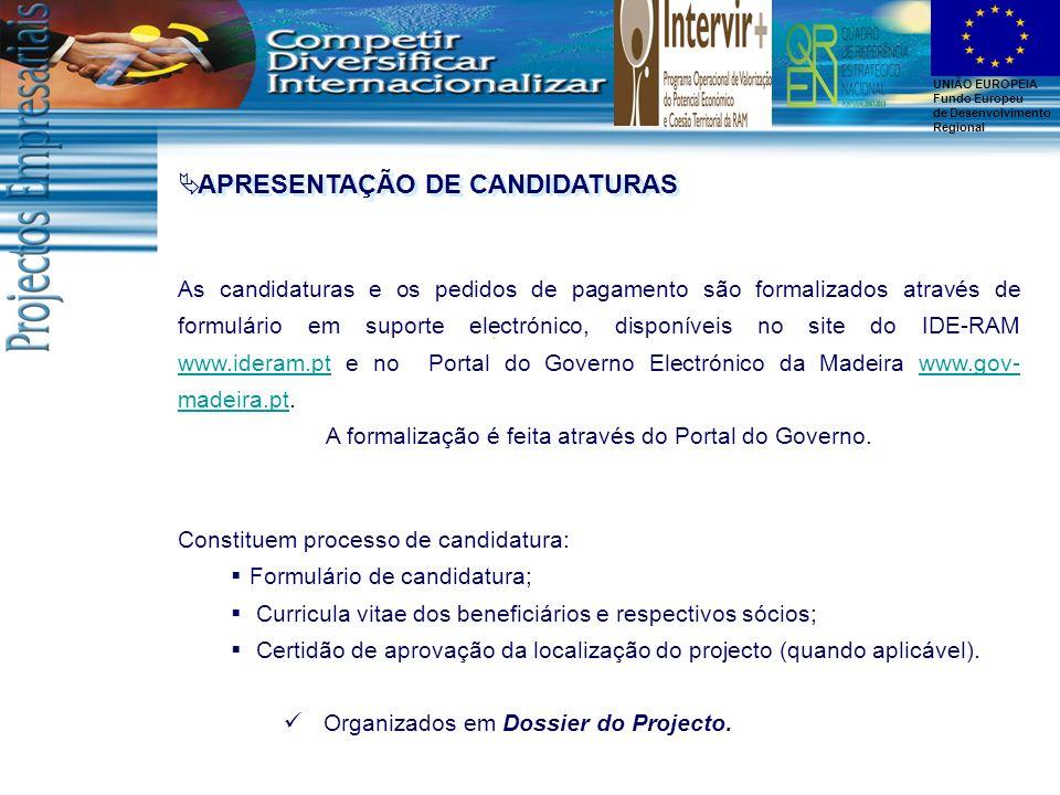 A formalização é feita através do Portal do Governo.