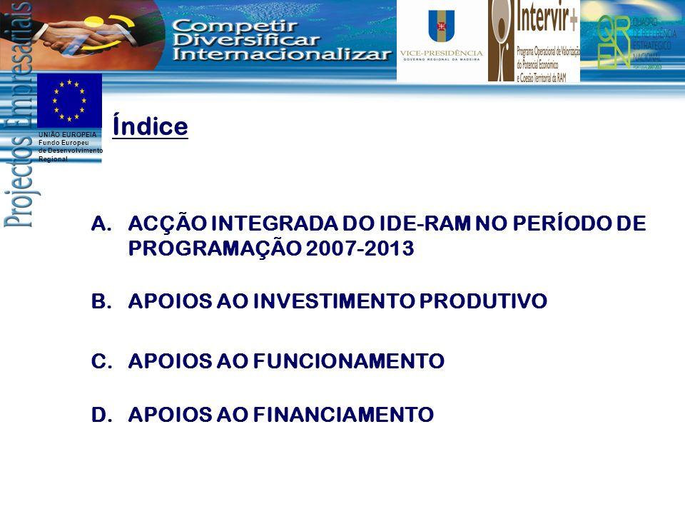 Índice ACÇÃO INTEGRADA DO IDE-RAM NO PERÍODO DE PROGRAMAÇÃO 2007-2013