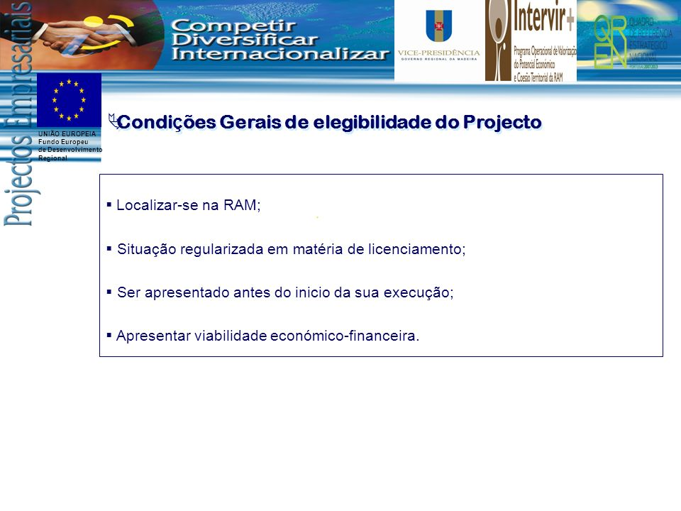 Condições Gerais de elegibilidade do Projecto