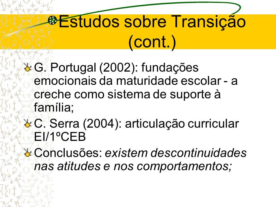 Estudos sobre Transição (cont.)