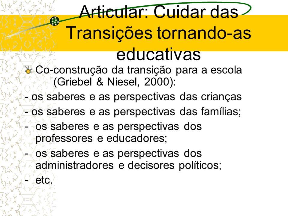 Articular: Cuidar das Transições tornando-as educativas