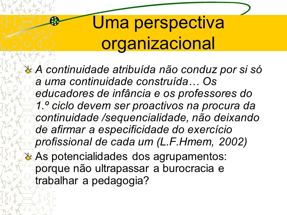 Uma perspectiva organizacional