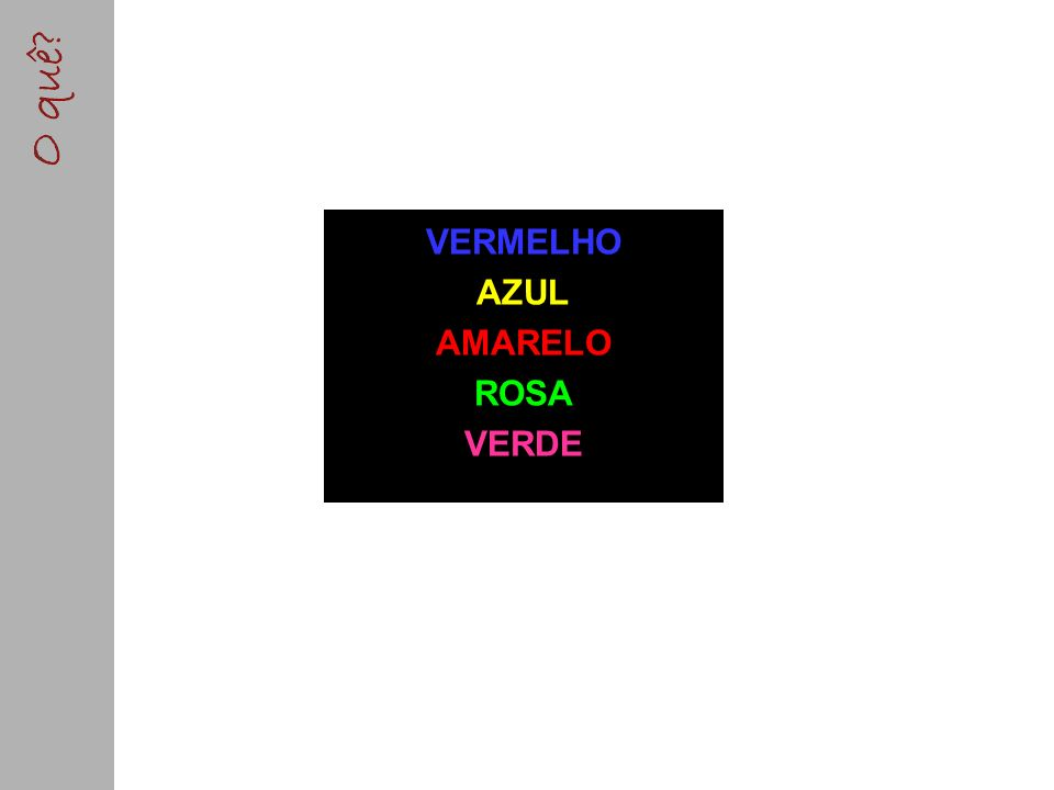 VERMELHO AZUL AMARELO ROSA VERDE