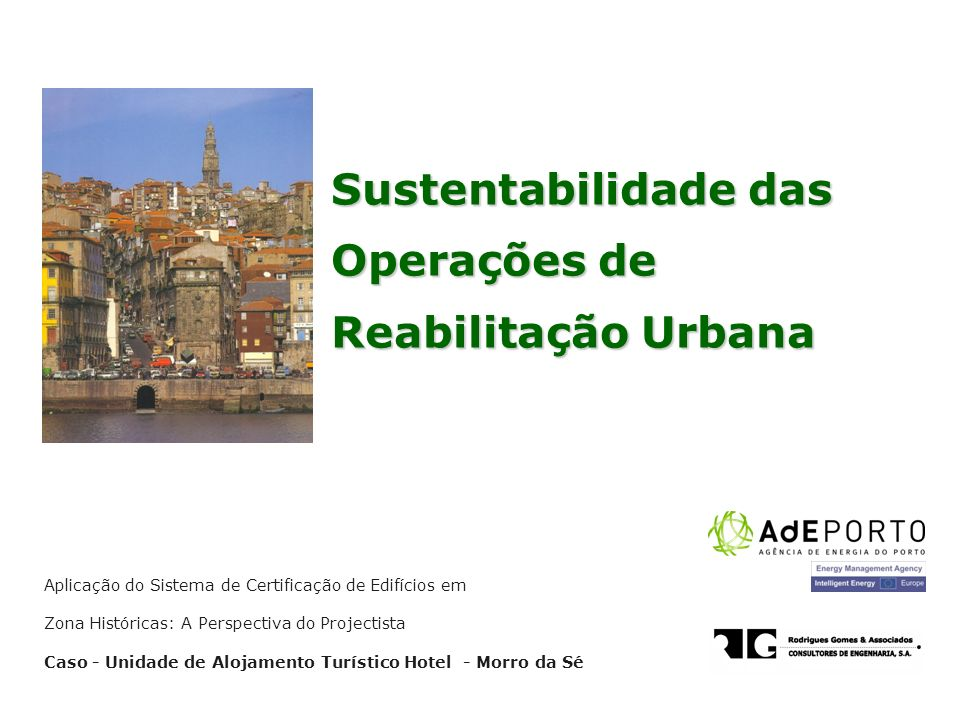 Sustentabilidade das Operações de Reabilitação Urbana