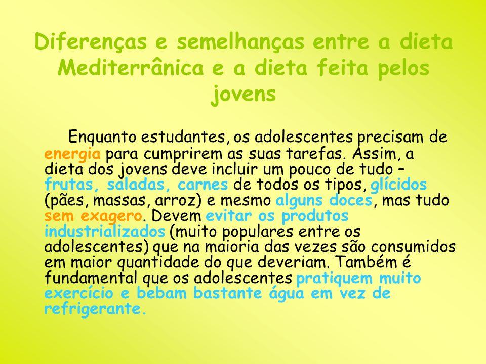 Diferenças e semelhanças entre a dieta Mediterrânica e a dieta feita pelos jovens
