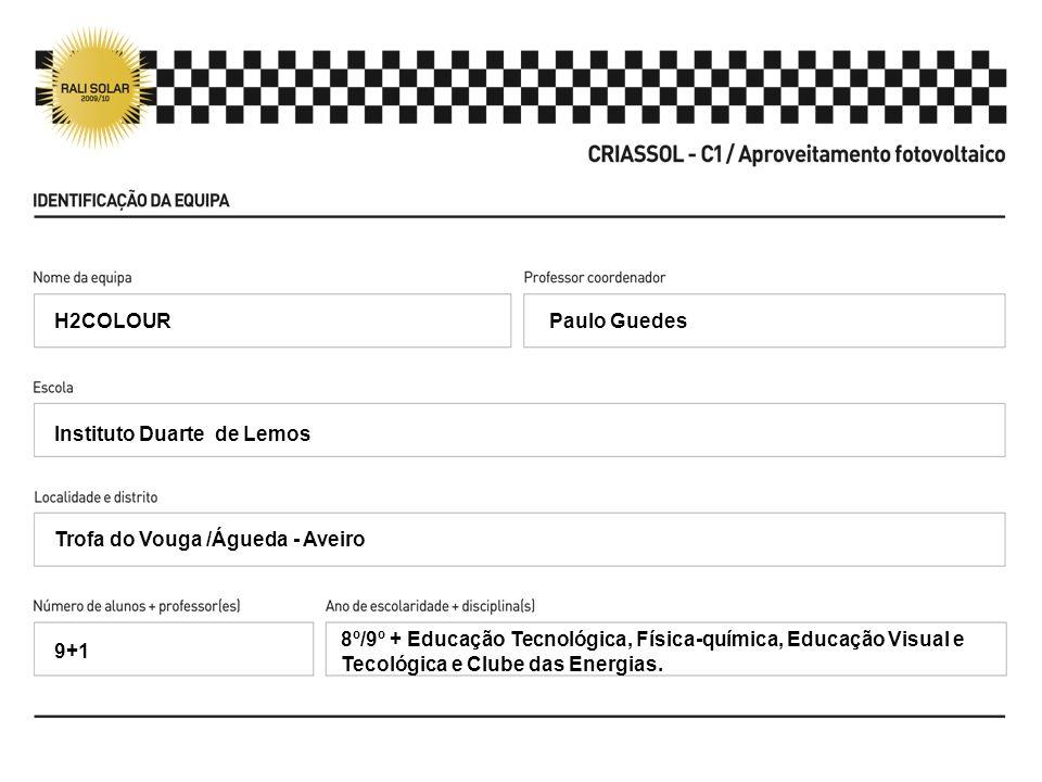 H2COLOURPaulo Guedes. Instituto Duarte de Lemos. Trofa do Vouga /Águeda - Aveiro.