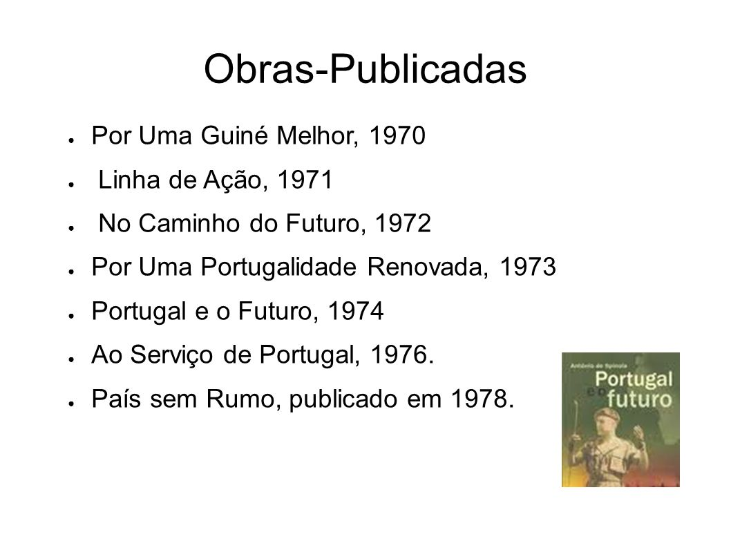 Obras-Publicadas Por Uma Guiné Melhor, 1970 Linha de Ação, 1971