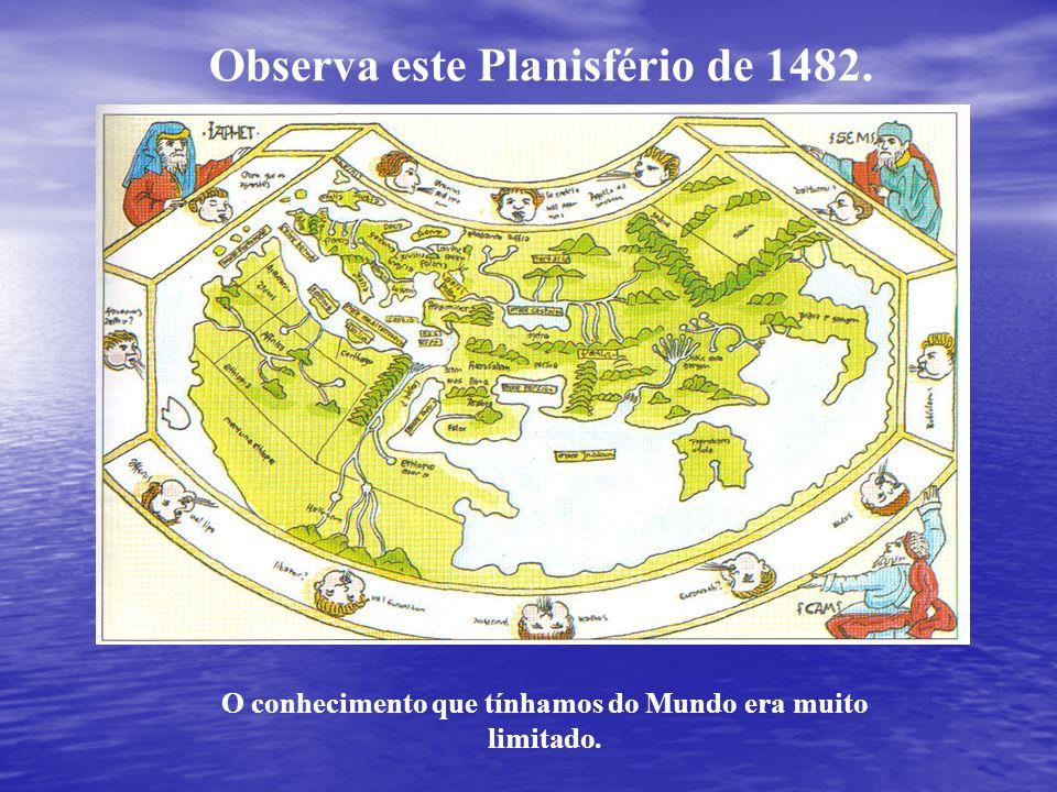 Observa este Planisfério de 1482.