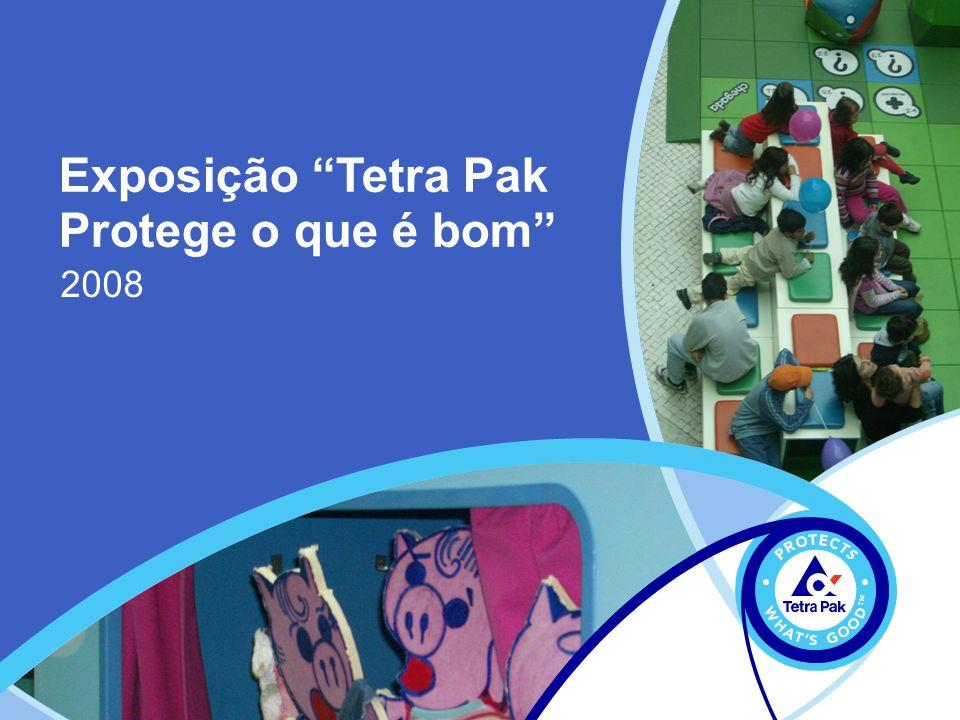 Exposição Tetra Pak Protege o que é bom