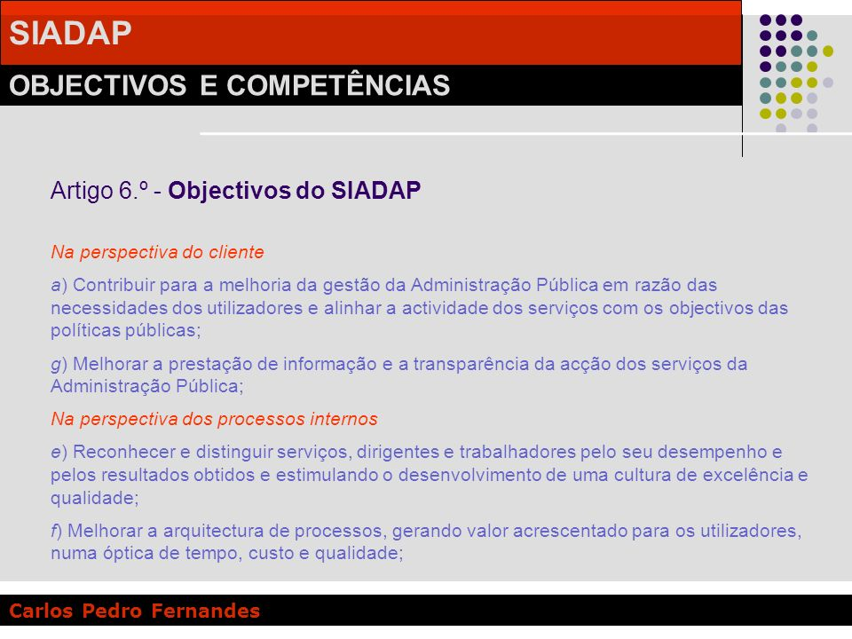 Artigo 6.º - Objectivos do SIADAP